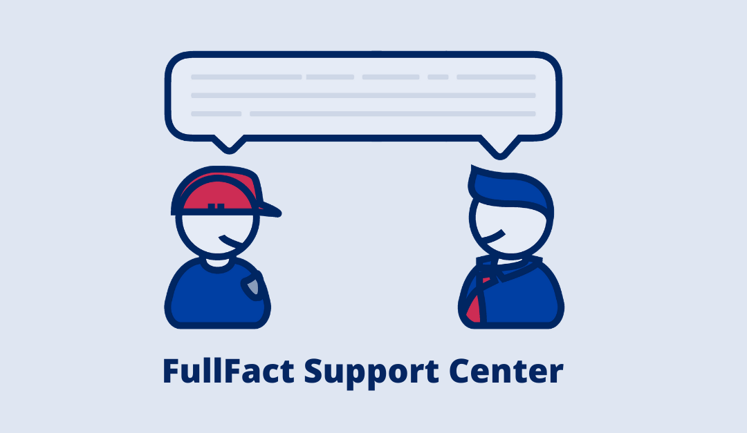 FullFact Support Center